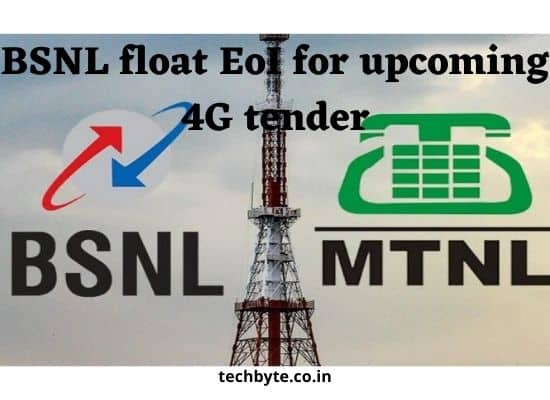 BSNL float EoI for Upcoming bsnl 4G Tender